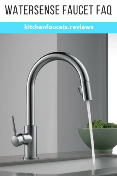 Watersense Faucet FAQ: what it means, and why buy certified fixtures!