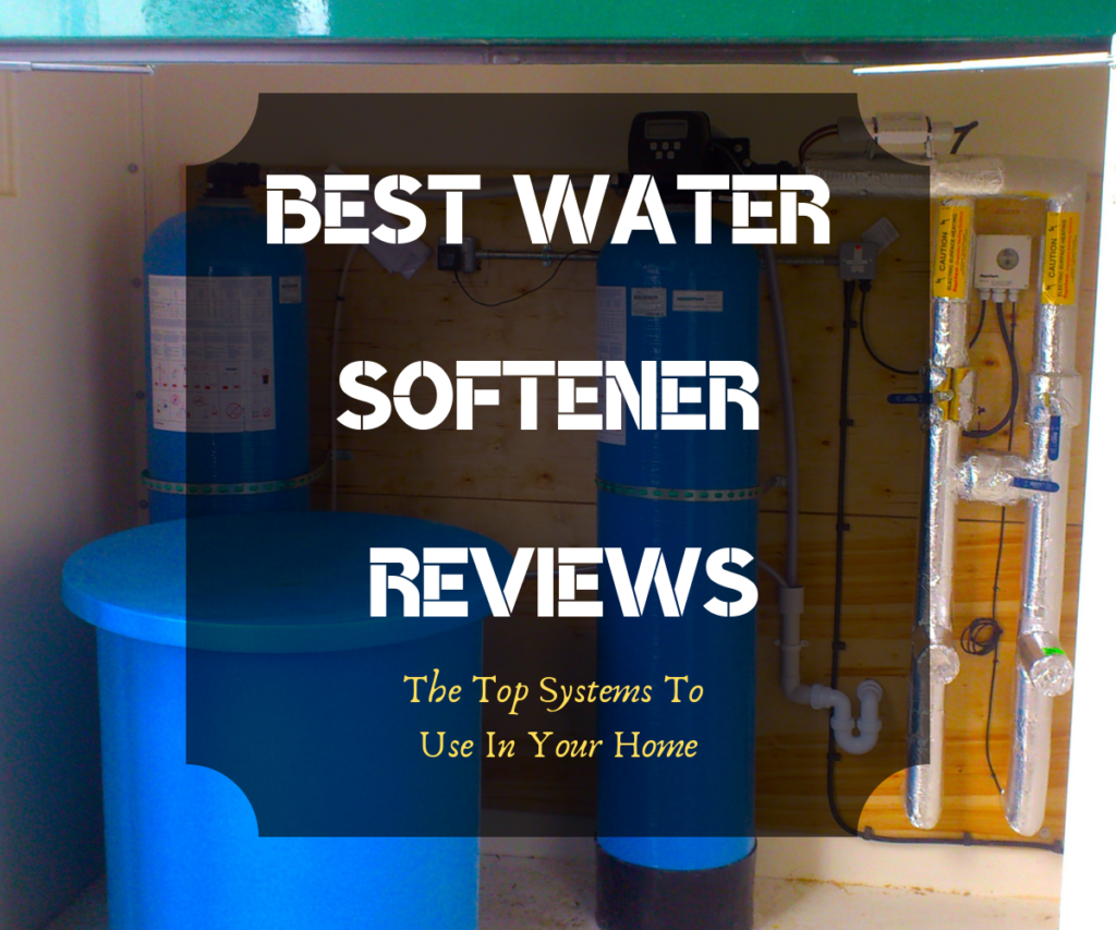 Best Water Softener Reviews featured image