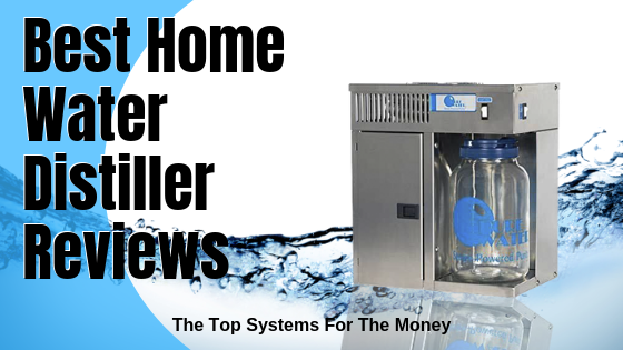 Best Home Water Distiller Reviews
