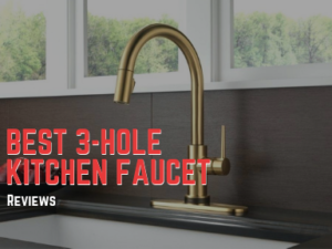Best 3-Hole Kitchen Faucet Reviews (2019): Our Favorite Wide ...