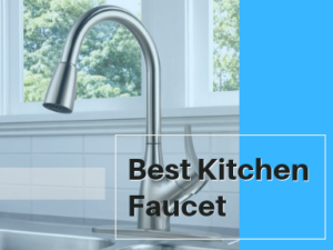 Best Kitchen Faucet Reviews 2021 Top Rated Brands For The Money