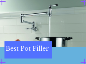 Best Pot Filler